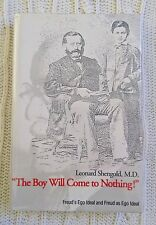 THE BOY WILL COME TO NOTHING: FRUED'S EGO IDEAL AND FRUED AS EGO IDEAL (HARDCOVE