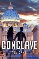 (Good)-Conclave (Paperback)-Davis, Tom-1534706615