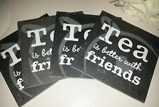 "Set of 4 Vintage Style Black Slate ""Tea is Better with Friends"" Slogan Coasters"