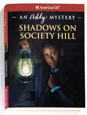 Shadows on Society Hill: An Addy Mystery from American Girl New PB