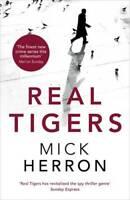 Real Tigers: Jackson Lamb Thriller 3, Herron, Mick, New, Book