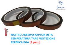 3 X NASTRO ADESIVO KAPTON ALTA TEMPERATURA TAPE PROTEZIONE TERMICA BGA 10mmX33M