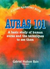 Auras 101: A Basic Study of Human Auras and the Techniques to See Them (Paperbac