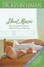 Sheet Music: Uncovering the Secrets of Sexual Intimacy in Marriage by Kevin Lema