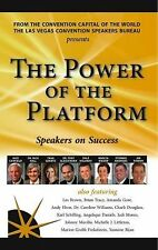 The Power of the Platform: Speakers on Success (Paperback or Softback)