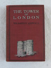 W.M. Harrison Ainsworth THE TOWER OF LONDON A.L. Burt Company