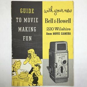 Vtg BELL & HOWELL 220 Wilshire 8mm Movie Camera Movie Making Fun Guide Booklet