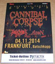 Cannibal Corpse - Promotion Flyer - Konzert Frankfurt 2014