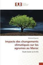 Impacts des Changements Climatiques Sur les Agrumes Au Maroc by Ragouby...