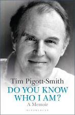 Do You Know Who I am?: A Memoir | Tim Pigott-Smith
