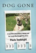 Dog Gone by Pauls Toutonghi (ARC Paperback) IN STOCK