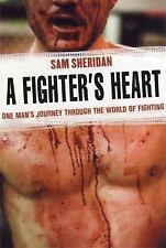 NEW - A Fighter's Heart: One Man's Journey Through the World of Fighting