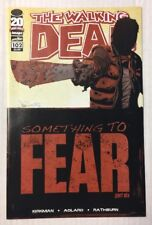 The Walking Dead #102 Image Comics Something To Fear