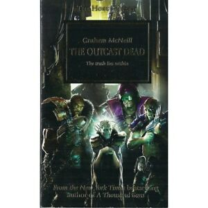 The Outcast Dead - Graham McNeill Horus Heresy book 17 2011 1st print issue gold