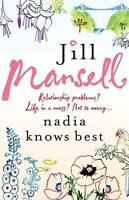 Nadia Knows Best by Jill Mansell, NEW Book, FREE & FAST Delivery, (Paperback)