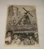 1879 magazine engraving ~ PROCESSION OF PASSION IN SPAIN
