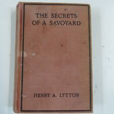 book THE SECRETS OF A SAVOYARD, Henry A. Lytton