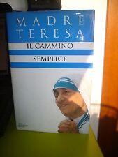 Il cammino semplice di Teresa di Calcutta
