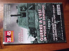 $$s Revue Heimdal 39/45 Magazine N°165 Petain Suisse  Poche de Demiansk  Nieulay