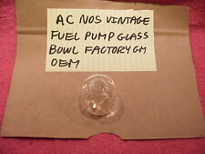 AC VINTAGE NOS GENUINE VINTAGE FUEL PUMP GLASS BOWL FACTORY GM OEM FREE SHIPPING