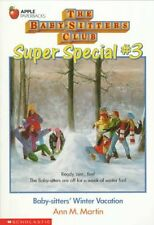 Winter Vacation (Baby-Sitters Club Super Special) by Ann Matthews Martin