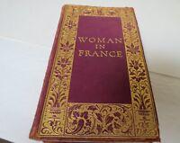Woman in France Eighteenth Century By Julia Kavanagh.Printed H.S. Nichols 1914