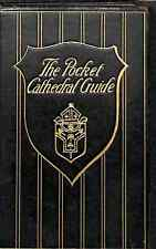 The Pocket Cathedral Guide ... With 30 illustrations specially drawn ... by S. J