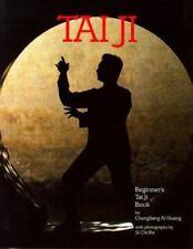 Beginner's Tai Ji Book by Al Huang, Chungliang