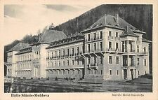 AK Baile Slanic rafforzamentoistituzio Marele Hotel racovita Romania cartolina prima del 1945