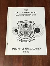 The United States Army Marksmanship Unit Basic Pistol Guide Shooting Team