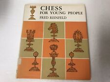 Chess For Young People by Fred Reinfeld Vintage 1961 Hardcover