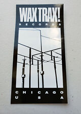WAX TRAX Records Official Promo Sticker. Wire Logo KMFDM Ministry Front 242 TKK