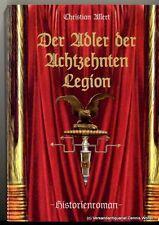 Der Adler der Achtzehnten Legion v. Christian Allert 9783981267204