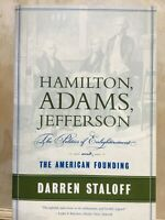 Hamilton, Adams, Jefferson : The Politics of Enlightenment and the American...