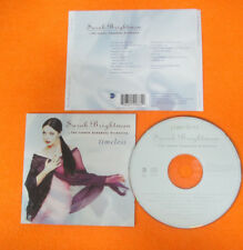 CD SARAH BRIGHTMAN Timeless 1997 Eu EASTWEST 0630-19066-2 no lp dvd mc (CS21)