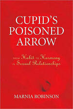Cupid's Poisoned Arrow by Marnia Robinson (Paperback, 2009)