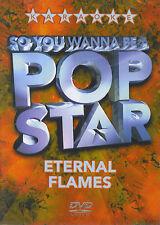 So you wanna be a Pop Star : Eternal Flames (DVD)