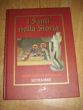I SANTI NELLA STORIA.TREMILA TESTIMONI , SETTEMBRE - ANNO:2006 - ED:SAN PAOLO YO