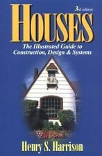 Houses: The Illustrated Guide to Construction, Design and Systems