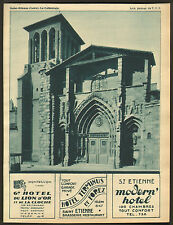 42 SAINT-ETIENNE HOTELS TERMINUS FOREZ MODERN MONTBRISON LION OR PUBLICITE 1932