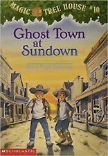 Ghost Town at Sundown (Magic Tree House, No. 10) by Mary Pope Osborne