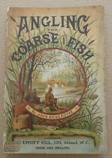 ANGLING FOR COURSE FISH  - John Bickerdyke pictorial covers 1898
