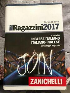 Il ragazzini 2017 (dizionario italiano-inglese) Zanichelli