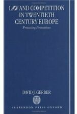 Law and Competition in Twentieth Century Europe: Pr... by Gerber, David Hardback