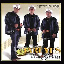 Los Dareyes de la Sierra Cigarro De Hoja CD New Sealed