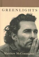Greenlights, Hardcover by McConaughey, Matthew, Like New Used, Free shipping ...