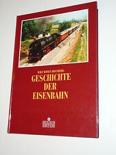 SIGLOCH EDITION - Geschichte der EISENBAHN Rolf Roman Rossberg - neuw. X(EK-41)X
