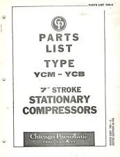 Chicago Pneumatic Vintage Type Ycm Ycb 7 Compressors Parts Manual 1969