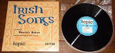 DOMINIC BEHAN ~ IRISH SONGS ~ UK TOPIC IRISH FOLK 10-INCH LP 1958 JOHN HASTED
