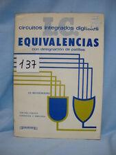 LIBRO - BOOK. CIRCUITOS INTEGRADOS DIGITALES. EQUIVALENCIAS.  COD$*137